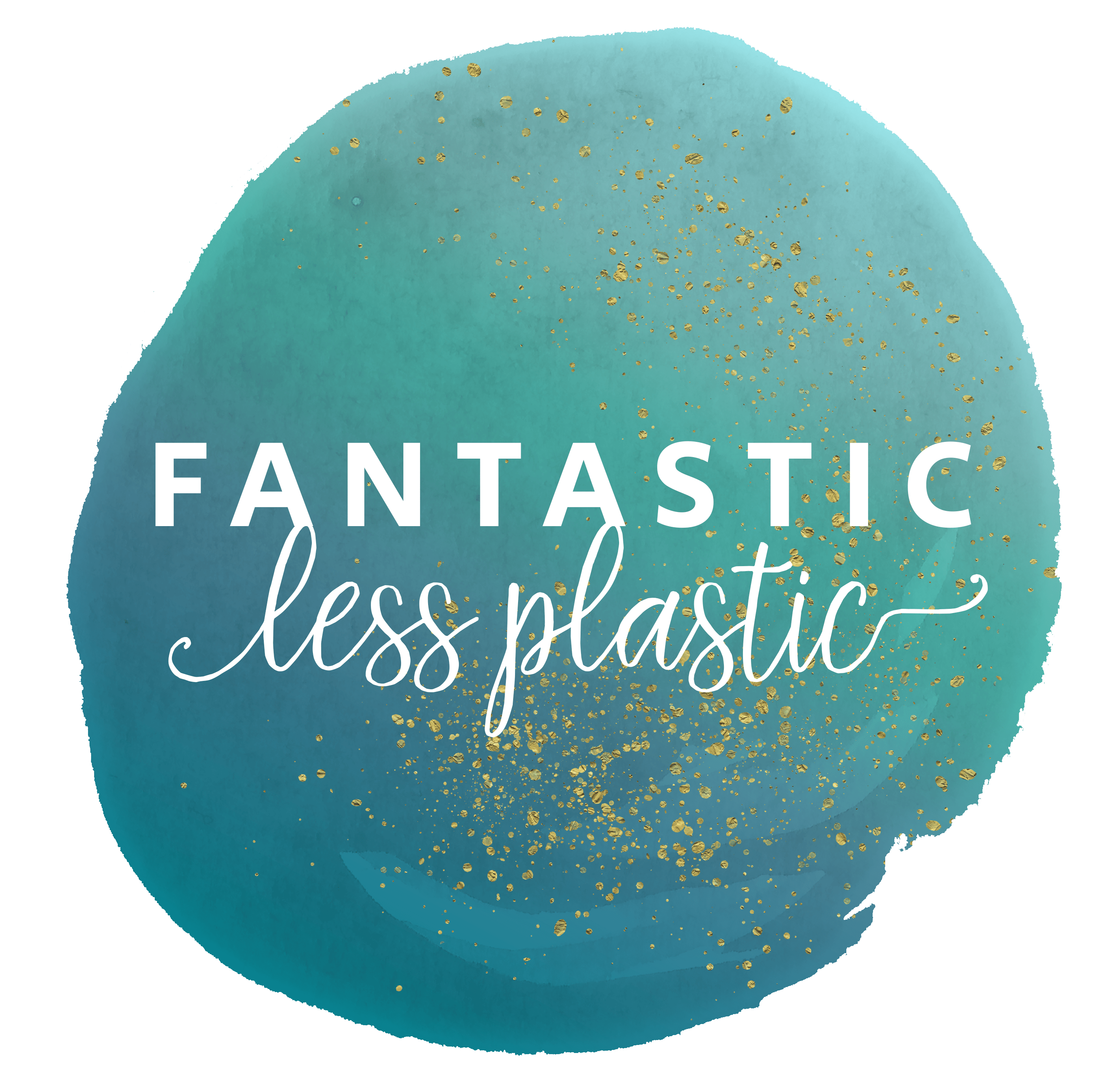 Fantastic less plastic
